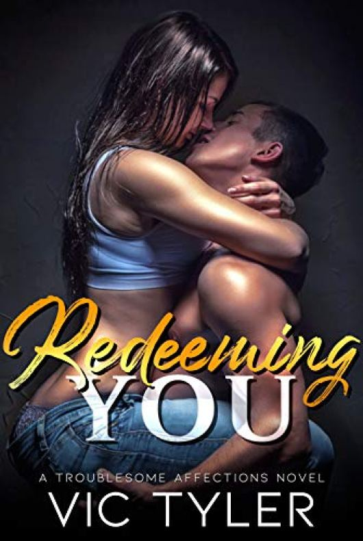 3. Redeeming You by Vic Tyler
