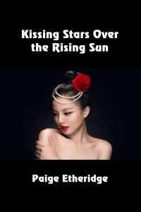 8. Kissing Stars Over The Rising Sun by Paige Etheridge