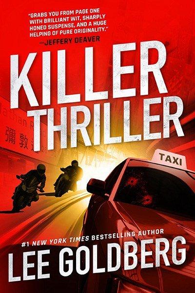 Killer Thriller by Lee Goldberg | Alternative-Read.com