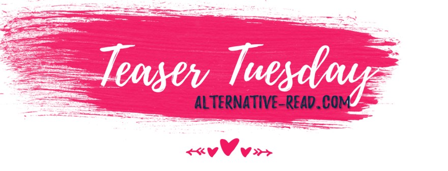 Teaser Tuesday | Alternative-Read.com