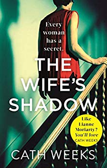 The Wife's Shadow by Cath Weeks