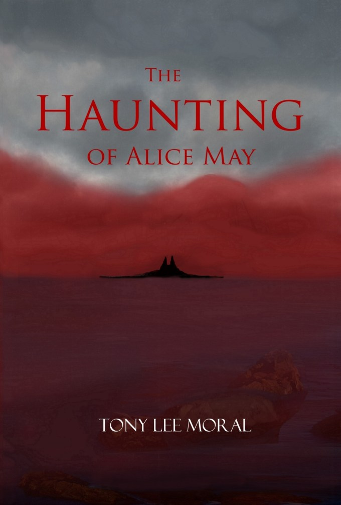 "The Haunting of Alice May by Tony Lee Moral Cover reveal | <a href=""https://Alternative-Read.com""> Alternative-Read.com</a>"