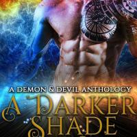 "Welcome to ""A Darker Shade of Evil"" Demon and Devil Cover Reveal! Step into the darkness, where devils and demons walk among us."
