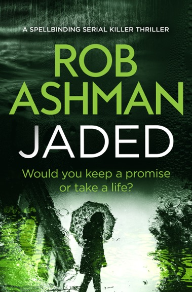 Rob Ashman - Jaded_cover_high res