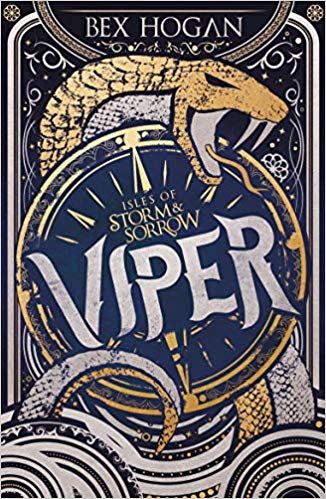 Viper Book One Isles of Storm and Sorrow