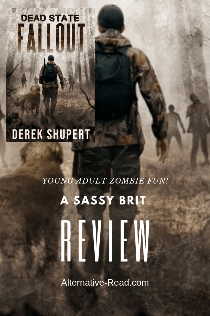 Dead State Fallout, by Derek Shupert - A Sassy Brit Review