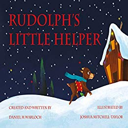 Rudolph's Little Helper: A Holly KissKiss adventure (Holly KissKiss story Book 1)