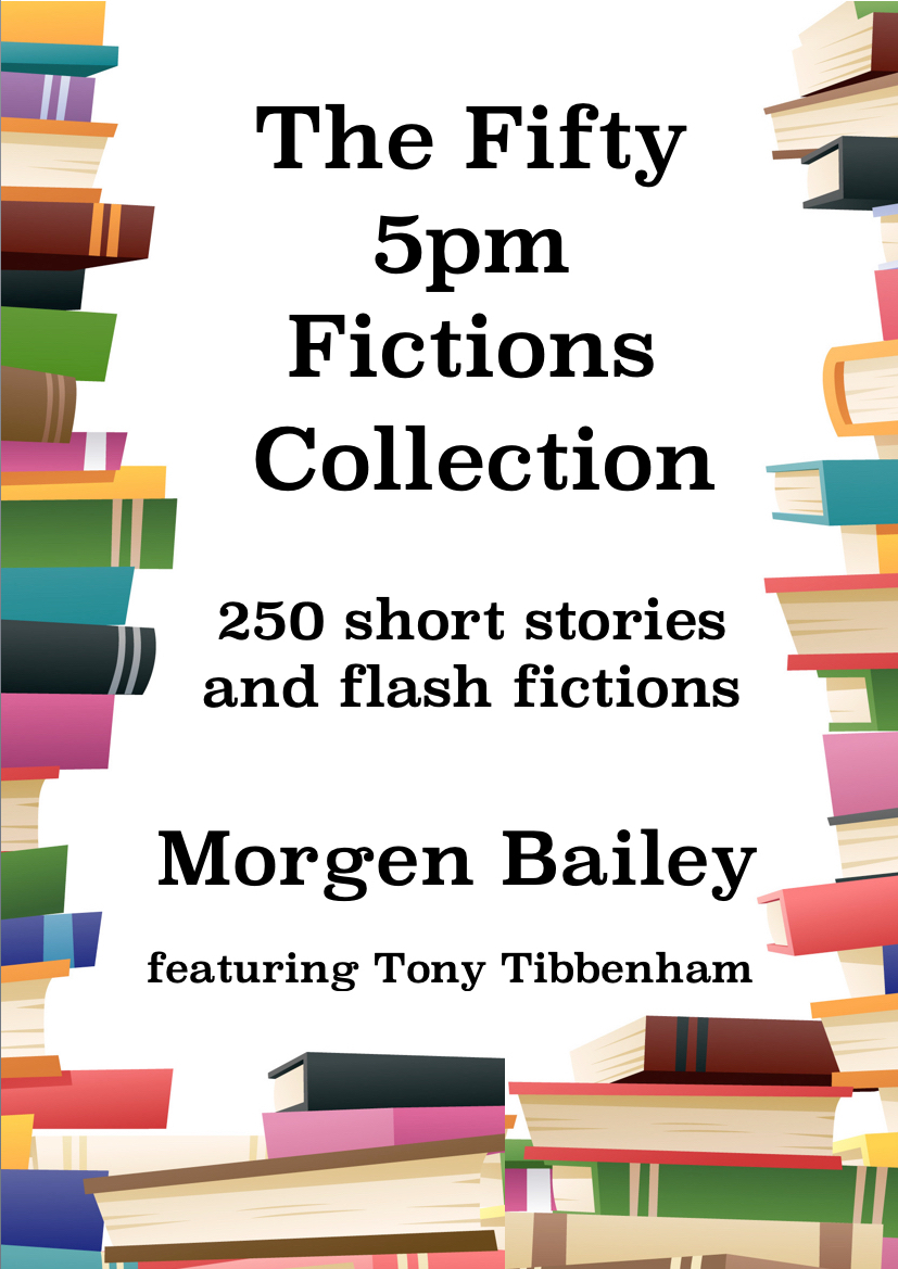 The Fifty 5pm Fictions Collection : 250 Short Stories and Flash Fictions