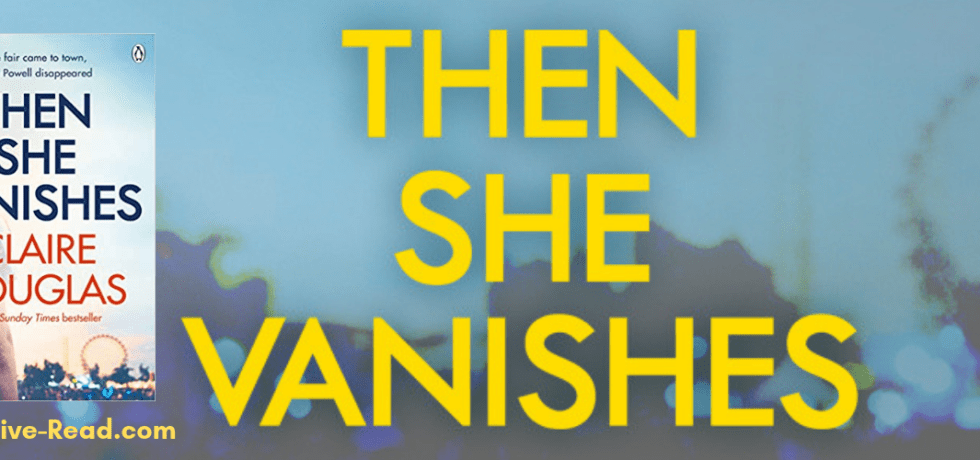 Then She Vanishes by Claire Douglas