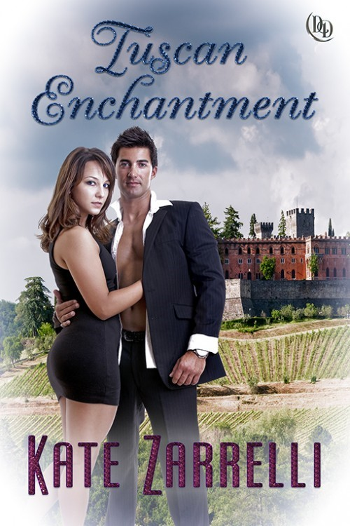 Tuscan Enchantment by Kate Zarrelli