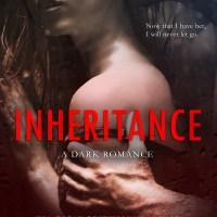 Falling for the girl he kidnapped shouldn't have happened. Inheritance by Jennifer Bene #ReleaseBlitz #DarkRomance, #Mafia Romance