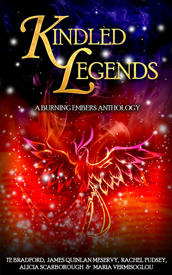 Kindled Legends (A Burning Embers Anthology)