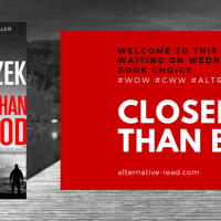 Closer Than Blood? ~ Waiting on Wednesday / Can't Wait Wednesday! #AuthorSpotlight @PaulGlaznost #WOW #CWW #AltRead  #CloserThanBlood #NetGalley  @HarperCollinsUK