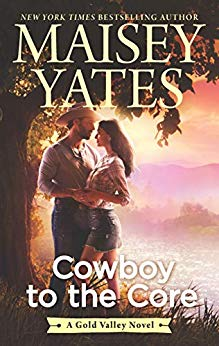 Cowboy to the Core by Maisey Yates on Alternative-Read