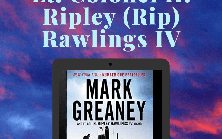 Red Metal by Mark Greaney and Lt. Colonel H. Ripley (Rip) Rawlings IV