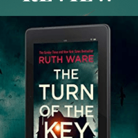 The Turn of the Key by Ruth Ware @RuthWareWriter  #review @NetGalley Stunned for Words!