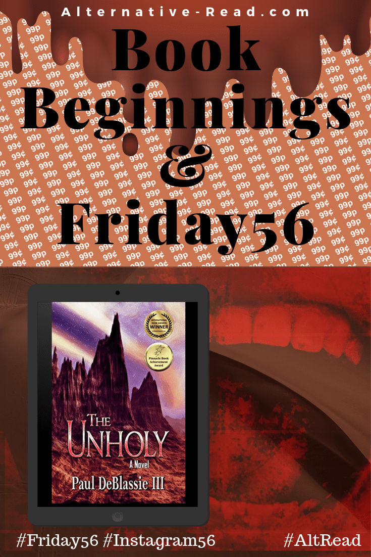 #Friday56 #bookbeginnings The Unholy - A Supernatural Tale OF HORROR by Paul DeBlassie III