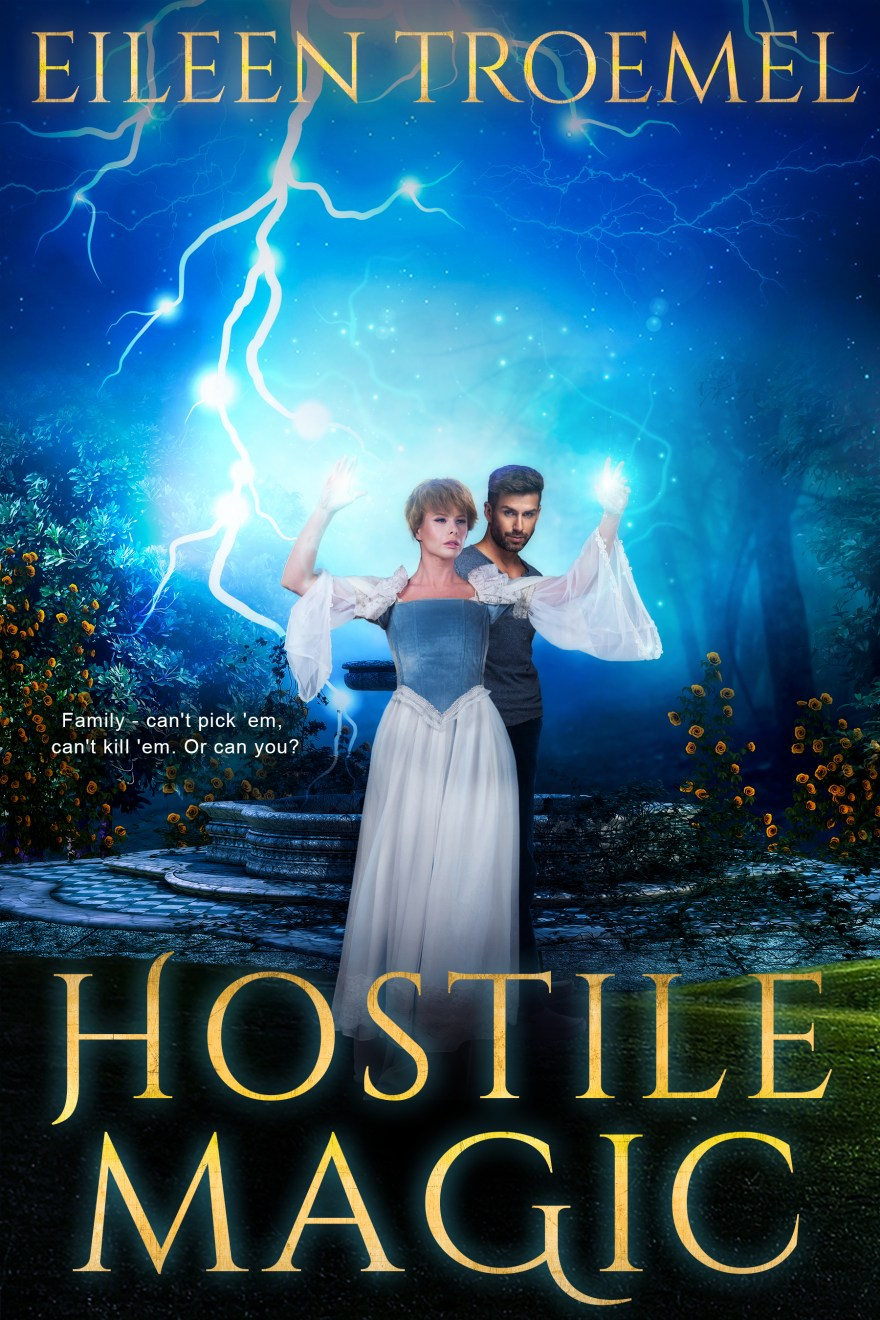 Hostile_MHostile_Magic_ by Eileen Troemel #EileenTroemel #fantasy #adventure #magic #WOYDW #WhatsOnYourDeskWednesday #Wednesday #author #Spotlight
