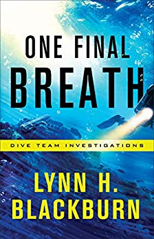 One Final Breath by Lynn H. Blackburn Cover #DiveTeamInvestigations #thriller #LynnHBlackburn #swimming