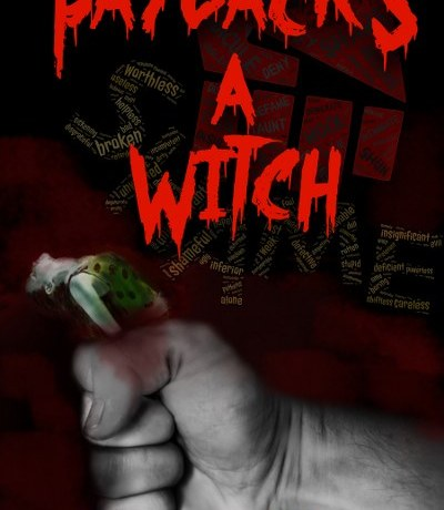 Payback's a Witch by Breanna Hayse Genre: Horror #witch #halloween #horror #book #author