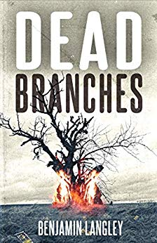 Dead Branches by Benjamin Langley #spooky #halloween #thriller #benjaminlangley #TheBookWarren #authorsigning #author #horror #cambridgeshire #cambridge