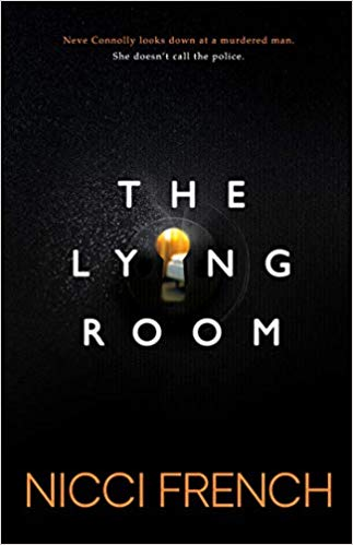 The Lying Room by Nicci French #Friday56: @FrenchNicci #NetGalley #review #FirstChapter #ChapterOne #FirstParagraph #arc