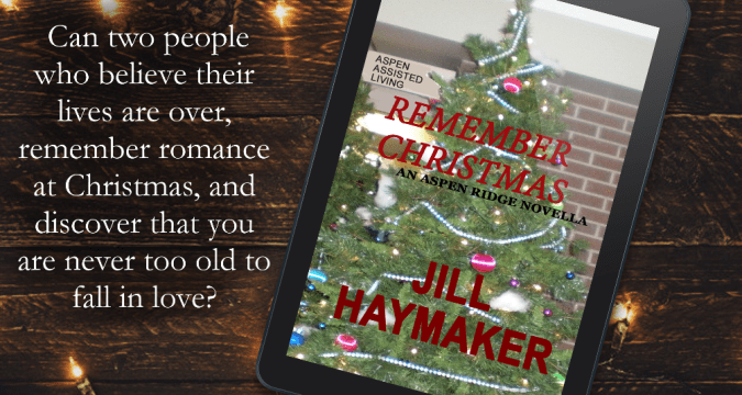 Remember Christmas - An Aspen Ridge Novella by Jill Haymaker