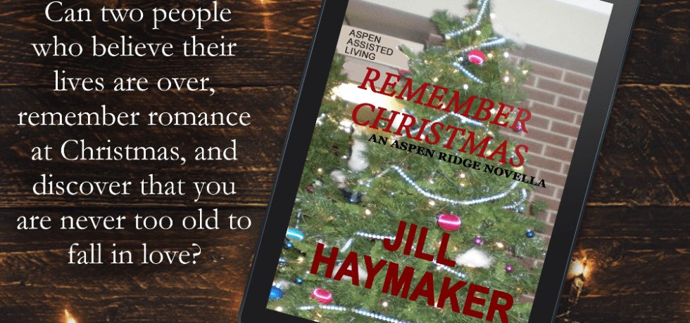 Remember Christmas - An Aspen Ridge Novella by Jill Haymaker