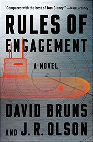 Rules of Engagement: A novel by David Bruns and J.R. Olson