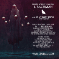 All Of My Every Things #blogtour with #author L. Bachman @authorlbachman #Poetry