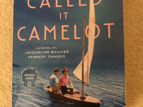 And They Called It Camelot: A Novel of Jacqueline Bouvier Kennedy Onassis #AltRead #novel #AmericanPrincess