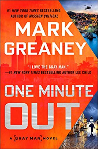 One Minute Out by Mark Greaney - Cover #AGrayManNovel #novel #MarkGreaney