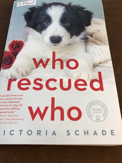 Who Rescued Who by Victoria Schade #dogs #puppy #novel