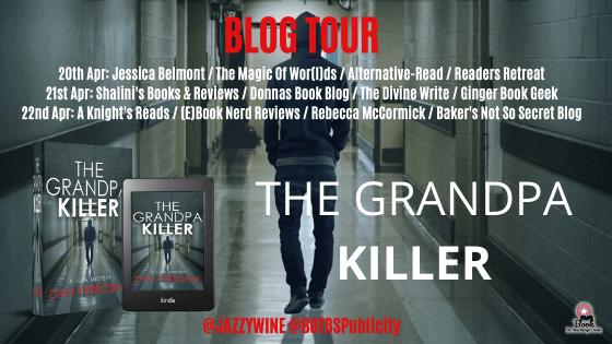 THE GRANDPA KILLER by Dan Petrosini - #tour #schedule