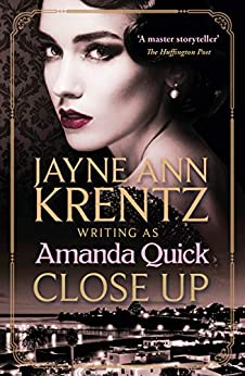 Close Up : Escape to the glittering golden age of 1930s Hollywood by Amanda Quick #AmandaQuick #JayneAnnKrentz #bestsellingauthor