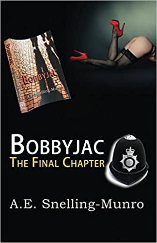 BobbyJac The Final Chapter by A.E.Snelling-Munro Cover
