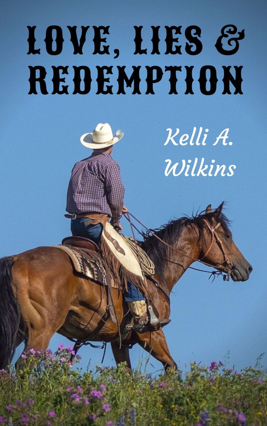 LOVE LIES REDEMPTION by Kelli Wilkins