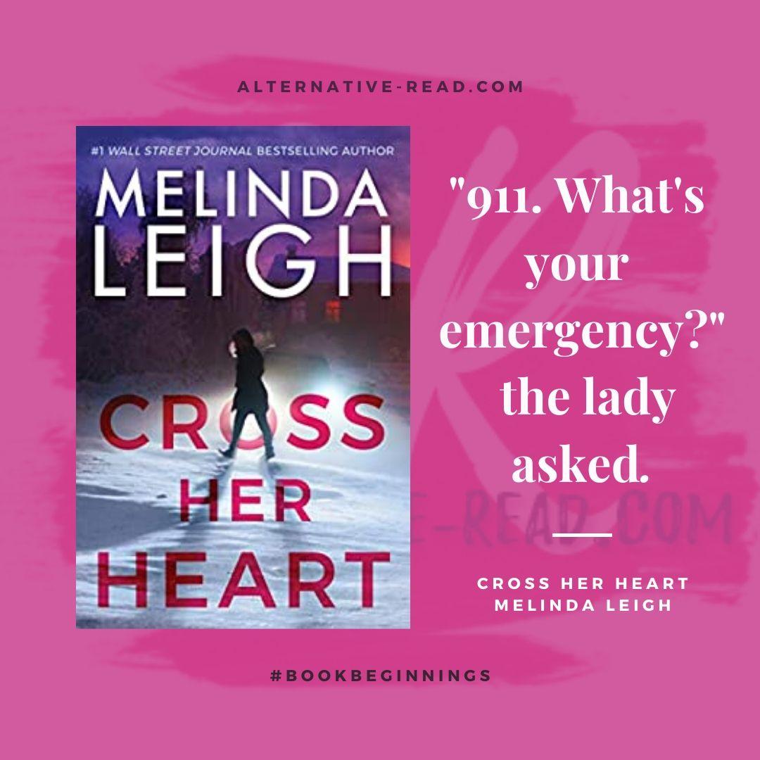 Cross Her Heart by Melinda Leigh - Amazon - #bestsellingauthor #author #interview #Friday56 #bookbeginning