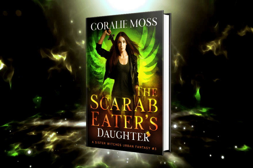 The scarab eaters daughter teaser - A Sister Witches Urban Fantasy - Book 3