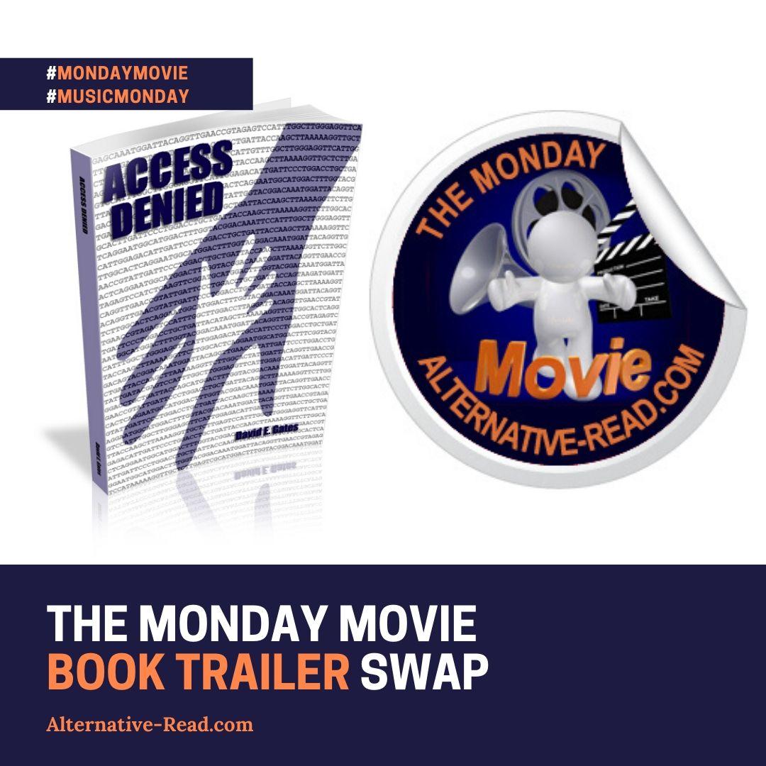 Monday Movie Book Trailer Swap on AltRead- Access Denied Graphic - David E. Gates