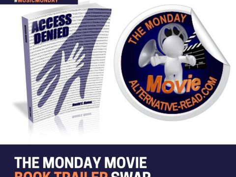 Monday Movie Book Trailer Swap on AltRead- Access Denied Graphic - David E. Gates