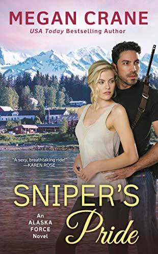 Snipers Pride by Megan Crane (Book 2) #alaska #specialops #SEAL