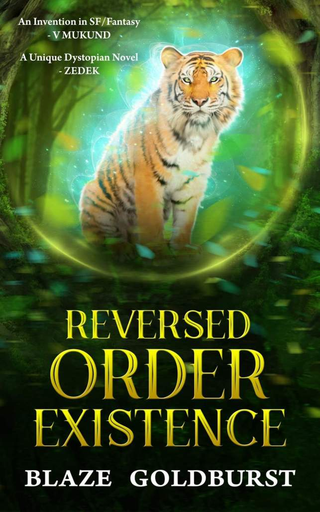4. Reversed Order Existence - Reversed Order Series (Book 1) by Blaze Goldburst