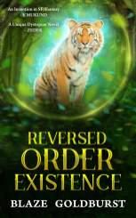4. Reversed Order Existence - Reversed Order Series (Book 1) by Blaze Goldburst