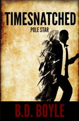 6. Timesnatched - Pole Star by B.D. Boyle