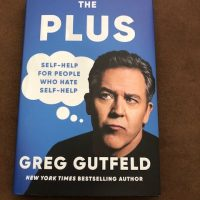 The Plus: Self-Help for People Who Hate Self-Help #SaturdaySpotlight #Interview with bestselling #author #Greg Gutfeld #SaturdayShare