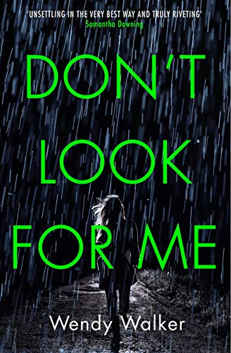 Don't Look For Me by Wendy Walker Amazon Cover.jpg