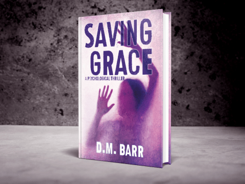 Saving Grace by D.M. Barr