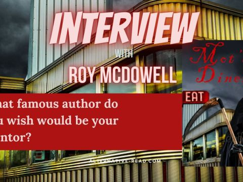Interview with Roy McDowell #altread #interview