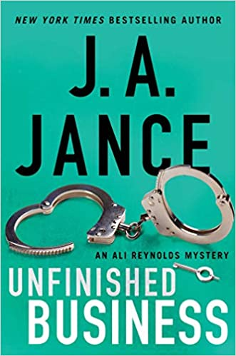 Unfinished Business by J. A. Jance  on #AltRead #review #interview